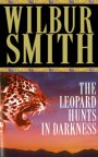 The Leopard Hunts in Darkness: A Ballantyne Novel 4