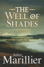 The Well of Shades: Bridei Chronicles 3