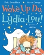 Wake Up Do, Lydia Lou!