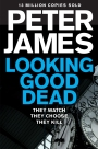 Looking Good Dead: A Roy Grace Novel 2