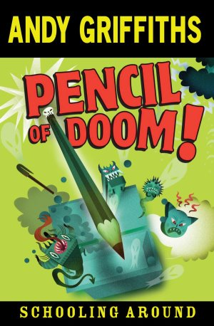 Pencil of Doom!: Schooling Around 2
