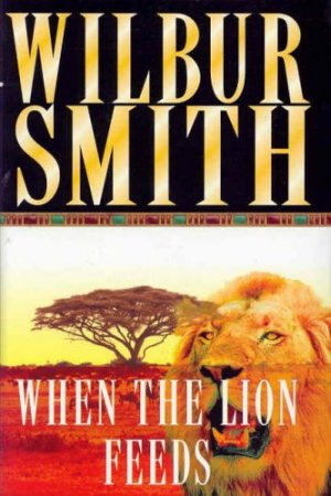 When the Lion Feeds: A Courtney Novel 1