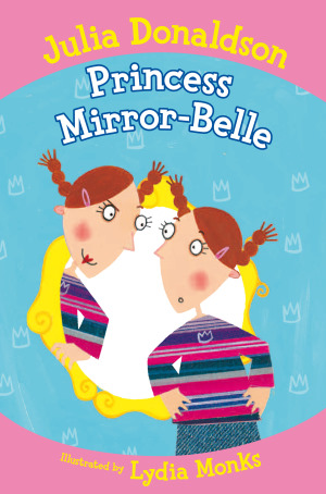 Princess Mirror-Belle: Book 1