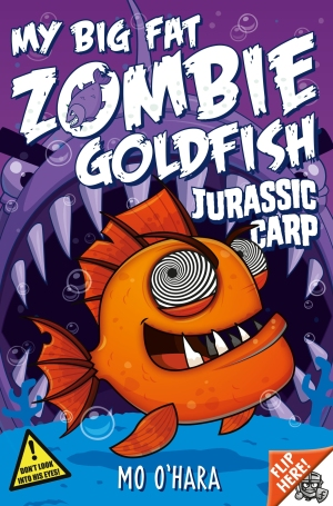 My Big Fat Zombie Goldfish: Jurassic Carp: Book 6