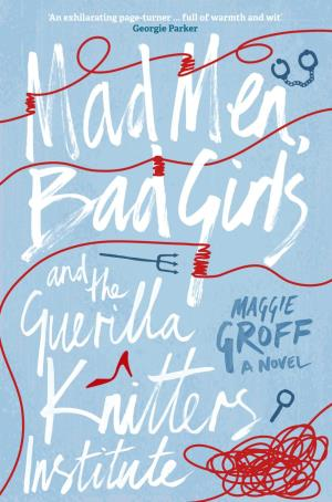 Mad Men, Bad Girls: A Scout Davis Investigation 1 And the Guerrilla Knitters Institute